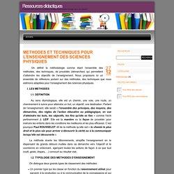 Ressources didactiques » METHODES ET TECHNIQUES POUR L'ENSEIGNEMENT DES SCIENCES PHYSIQUES