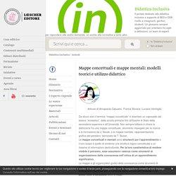 Didattica Inclusiva: Mappe concettuali e mappe mentali: modelli teorici e utilizzo didattico - Loescher Editore