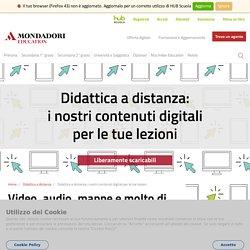 Didattica a distanza: i nostri contenuti digitali per le tue lezioni - Mondadori Education