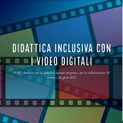 Didattica inclusiva con i video digitali