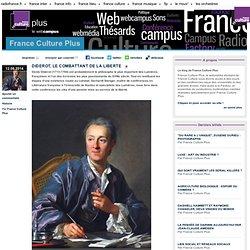 DIDEROT, LE COMBATTANT DE LA LIBERTE - France Culture Plus