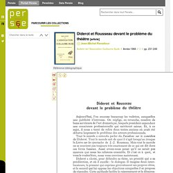 Diderot et Rousseau devant le problème du théâtre