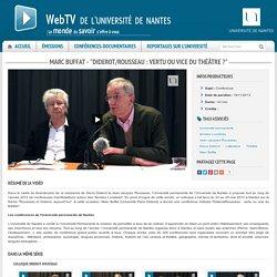 "Marc Buffat - ""Diderot/Rousseau : vertu ou vice du théâtre ?"""