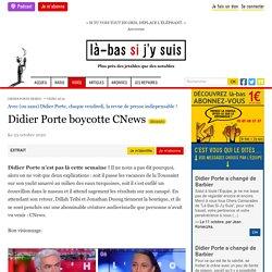 23 oct. 2020 Didier Porte boycotte CNews