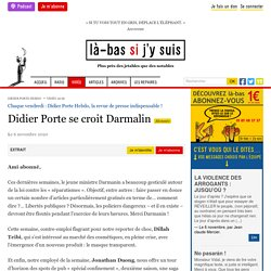 6 nov. 2020 Didier Porte se croit Darmalin