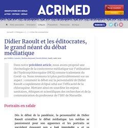 Didier Raoult et les éditocrates, le grand néant du débat médiatique