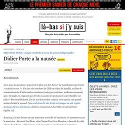Didier Porte a la nausée