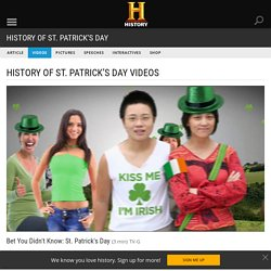 Bet You Didn't Know: St. Patrick's Day Video - History of St. Patrick's Day