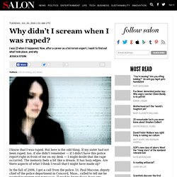 Why didn't I scream when I was raped?