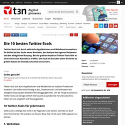 Die 10 besten Twitter-Tools
