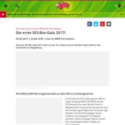 Die erste SES-Box-Gala 2017!