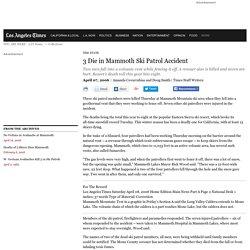 3 Die in Mammoth Ski Patrol Accident