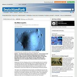 Deutschlandfunk - Forschung Aktuell - Die Milch macht's