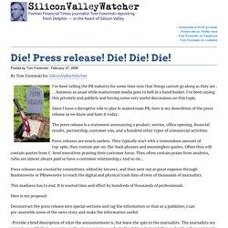 Die! Press release! Die! Die! Die!