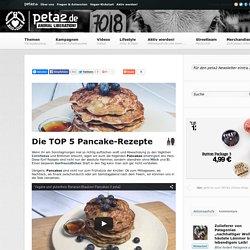 Die TOP 5 Pancake-Rezepte