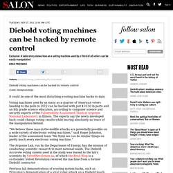 Diebold voting machines can be hacked by remote control - 2012 Elections