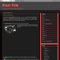 Dieci Film: Piano sequenza