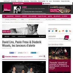 David Linx, Paolo Fresu & Diederik Wissels, les lanceurs d'alerte