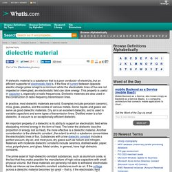 What is dielectric material? - Definition from WhatIs.com