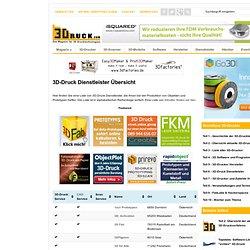 Dienstleister - 3Druck.com - alles über 3D-Drucker, 3D-Scanner, Software, Hersteller, Händler und Dienstleister