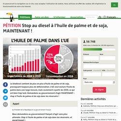 Stop au diesel à l'huile de palme et de soja, MAINTENANT