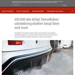100.000 dør årligt: Dieselbilers udstødning dræber langt flere end troet
