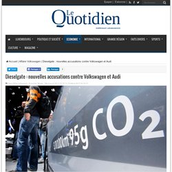 Dieselgate : nouvelles accusations contre Volkswagen et Audi