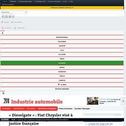 «Dieselgate»: Fiat Chrysler visé à son tour par une enquête de la justice française