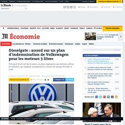 Dieselgate : accord sur un plan d'indemnisation de Volkswagen pour les moteurs 3 litres