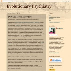 Evolutionary Psychiatry: Diet and Mood Disorders