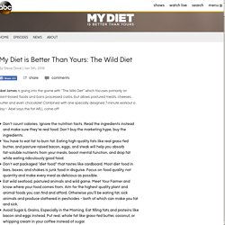My Diet is Better Than Yours: The Wild Diet