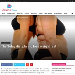 The 3-day diet plan to lose weight fast - Davina Diaries