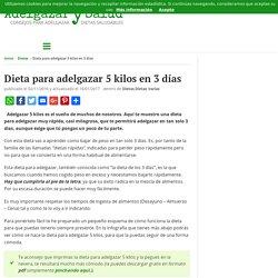 Dieta para adelgazar 5 kilos en 3 días - Adelgazar y Salud