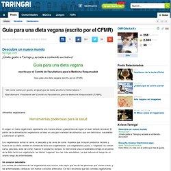 Guia para una dieta vegana (escrito por el CFMR)