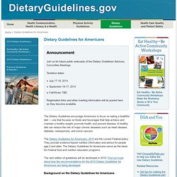 HEALTH_GOV - Dietary Guidelines for Americans - Planning Has Begun for the Dietary Guidelines for Americans, 2015