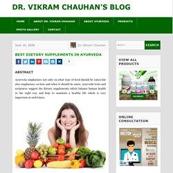 Best Dietary Supplements in Ayurveda