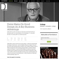 Dieter Rams On Good Design As A Key Business Advantage