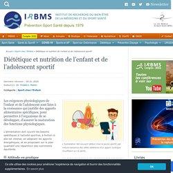 Dietetique et nutrition de l'enfant et l'adolescent sportif