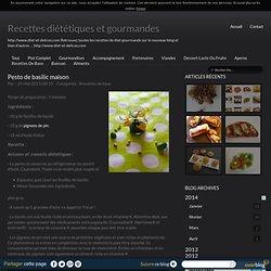 Pesto de basilic maison - Recettes diététiques et gourmandes