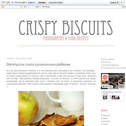 Crispy Biscuits : Dietetyczne ciasto cynamonowo-jabłkowe