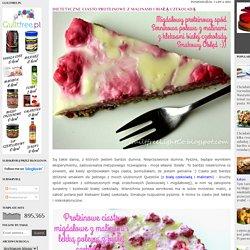 Dietetyczne ciasto proteinowe z malinami i białą czekoladą : Guiltfree, Light & Co.