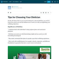 Tips for Choosing Your Dietician: Zenith Diet Mentors