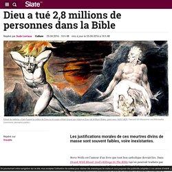 Dieu a tué 2,8 millions de personnes dans la Bible