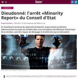 Dieudonné: l'arrêt «Minority Report»du Conseil d'Etat