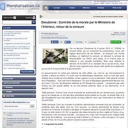 Dieudonné : Contrôle de la morale par le Ministère de l'Intérieur, retour de la censure