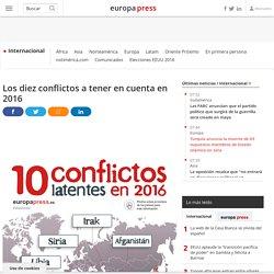 Los diez conflictos a tener en cuenta en 2016