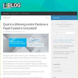 Qual é a diferença entre Pantone e Papel Coated e Uncoated? - M Blog