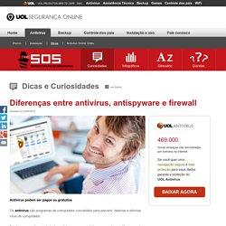Diferenças entre antivírus, antispyware e firewall