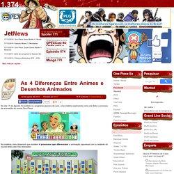 As 4 Diferenças Entre Animes e Desenhos Animados