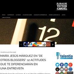"""@marquezbrox en """"De otros bloggers"""": 12 actitudes que te diferenciarán en una entrevista"""